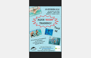 AQUA' NIGHT Training 23 Fevrier 2019